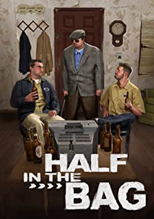 Half in the Bag (2011– )