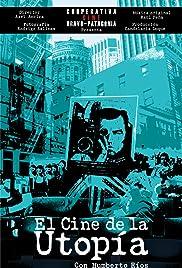 El cine de la utopía