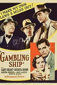 Cary Grant, Benita Hume, Roscoe Karns, and Arthur Vinton in Gambling Ship (1933)