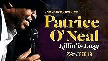 Patrice O'Neal: Killing Is Easy (2021 TV Movie)