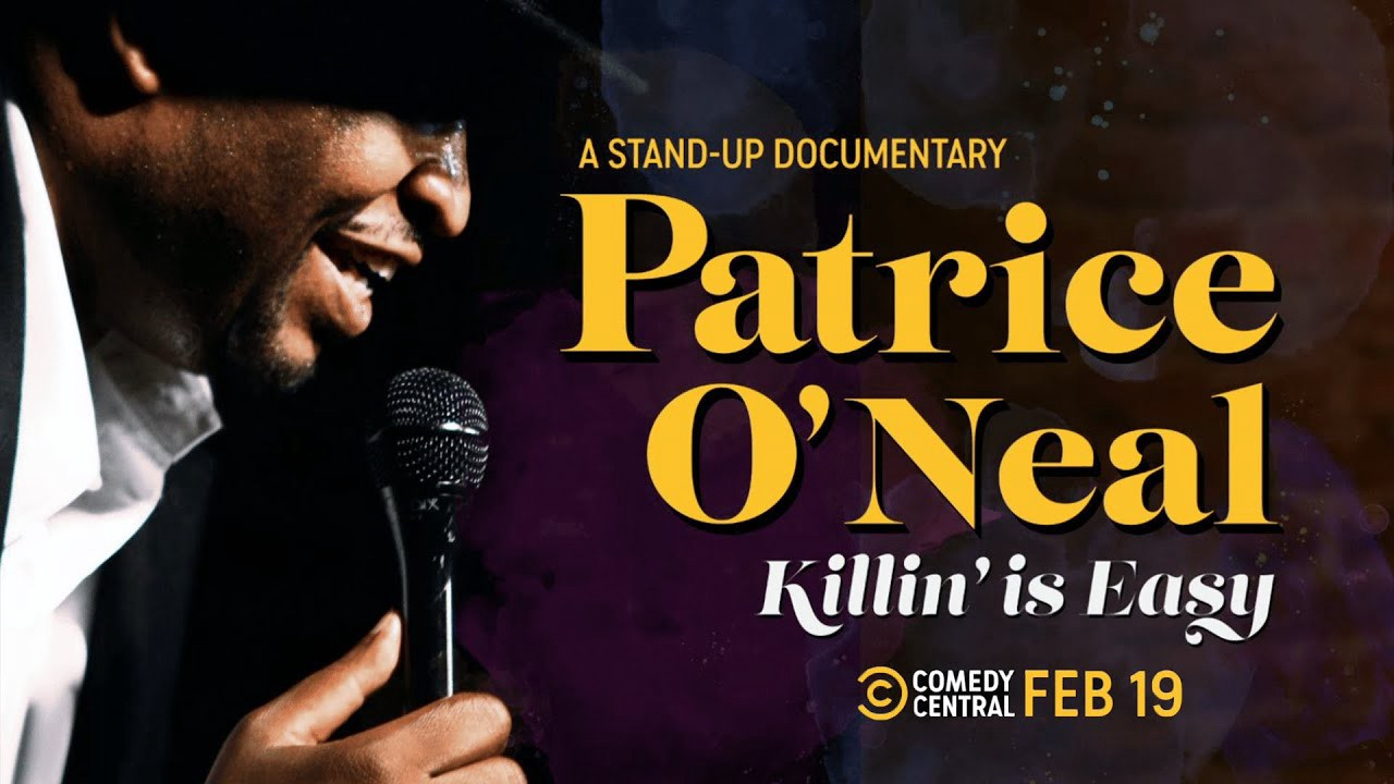 Patrice O'Neal: Killing Is Easy