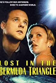 Lost in the Bermuda Triangle(1998) Poster - Movie Forum, Cast, Reviews