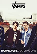 The Vamps Feat. Omi: I Found a Girl