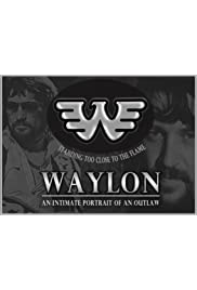 WAYLON: An Intimate Portrait of an Outlaw