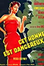 This Man Is Dangerous (1953) Poster