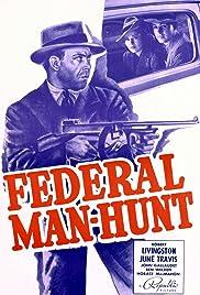 Federal Man-Hunt Poster