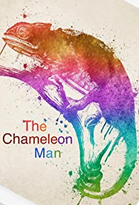 Primary photo for The Chameleon Man