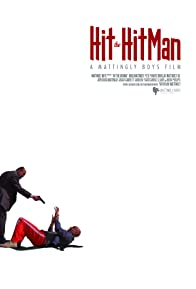 Primary photo for Hit the Hitman