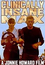 Clinically Insane Max