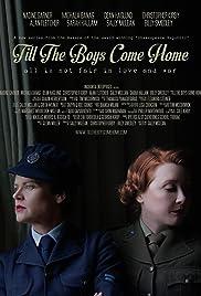 'Till the Boys Come Home Poster