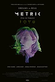 Metric: Dreams So Real (2018) 1080p