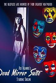 Dead Mirror Suite Poster