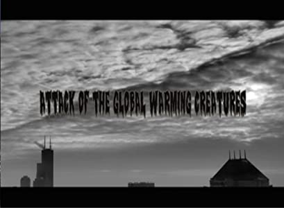 MP4 movie downloads hollywood Attack of the Global Warming Creatures by [hdv]