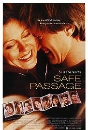 Safe Passage(1994) Poster - Movie Forum, Cast, Reviews