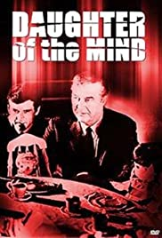 Daughter of the Mind (1969) Poster - Movie Forum, Cast, Reviews