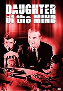 Full movies website free download Daughter of the Mind by Jean Negulesco [HD]