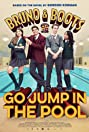 Bruno & Boots: Go Jump in the Pool (2016) Poster
