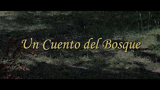 Watch online comedy movies list Un Cuento del Bosque by [640x360]