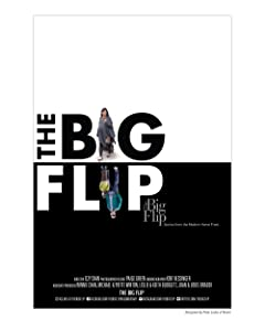 Watch it full movie The Big Flip: Stories from the Modern Home Front by none [movie]