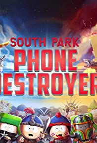 Primary photo for South Park: Phone Destroyer