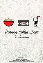 Pornographic Love