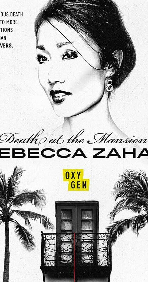 Death at the Mansion: Rebecca Zahau (TV Mini-Series 2019) - IMDb