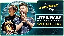 The Star Wars Show on Batuu -- A Star Wars: Galaxy's Edge Spectacular!