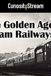 The Golden Age of Steam Railways Poster