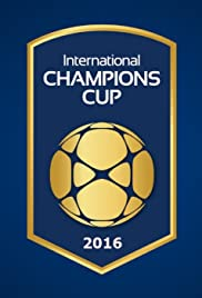 International Champions Cup 2016 Poster