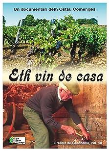 Eth vin de casa (2013)