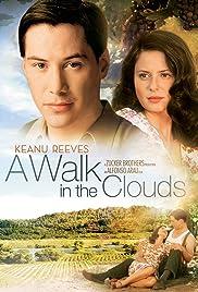 A Walk in the Clouds (1995) film en francais gratuit