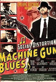 Social Distortion: Machine Gun Blues Poster