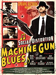 Social Distortion: Machine Gun Blues movie free download hd
