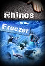 Rhinos in the Freezer