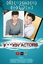 F**Kin' Actors
