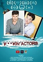Fuckin' Actors