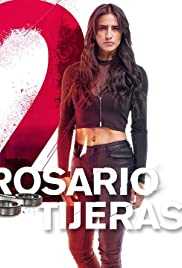 Rosario Tijeras 2 Poster
