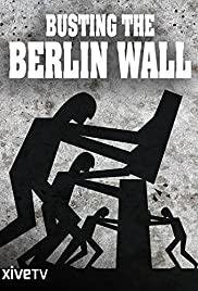 Busting the Berlin Wall: Amazing Escape Stories Poster