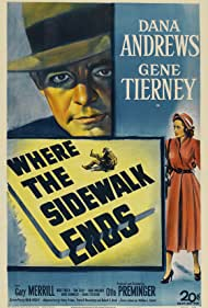 Gene Tierney and Dana Andrews in Where the Sidewalk Ends (1950)
