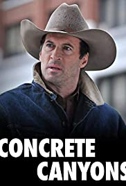Concrete Canyons(2010) Poster - Movie Forum, Cast, Reviews