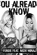 Fergie Feat. Nicki Minaj: You Already Know