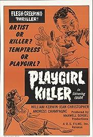 Playgirl Killer(1967) Poster - Movie Forum, Cast, Reviews