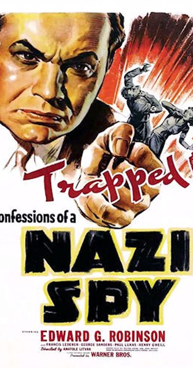 Byrds Nest Wwii Games  >> Confessions Of A Nazi Spy 1939 Imdb