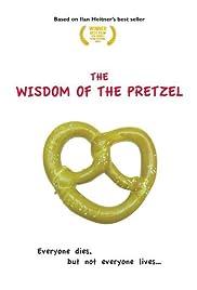 Wisdom of the Pretzel Poster