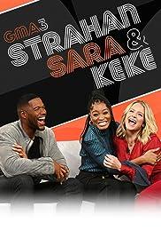 GMA3: Strahan, Sara & Keke Poster