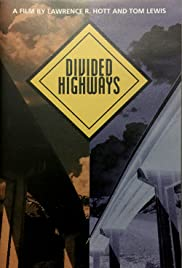Divided Highways: The Interstates and the Transformation of American Life Poster