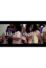 Black Excellence: Documentary