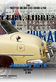 Cuba, Libre Poster