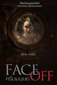 Face Off (2017) Poster - Movie Forum, Cast, Reviews