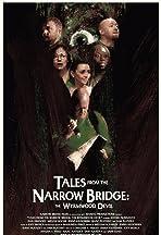 Tales from the Narrow Bridge: The Wyrmwood Devil
